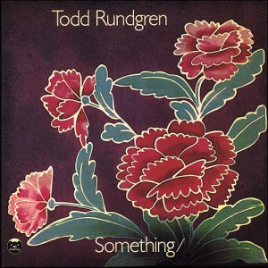 Todd Rundgren - Something Anything
